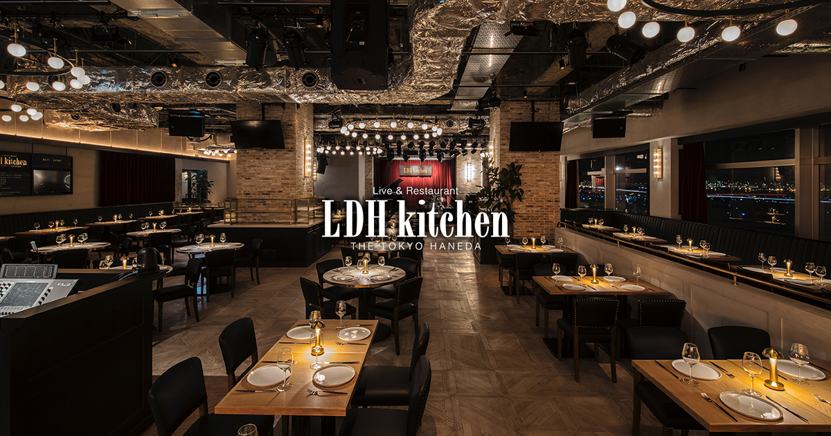 LDH kitchen THE TOKYO HANEDA OFFICIAL SITE